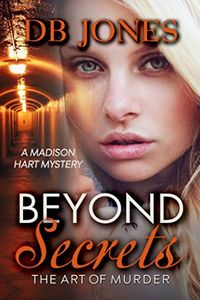 Beyond Secrets by D. B. Jones