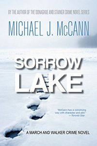 Sorrow Lake by Michael J. McCann