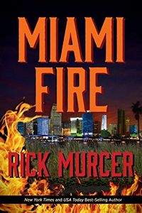 Miami Fire by Rick Murcer