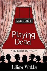 Playing Dead by Lilian Watts