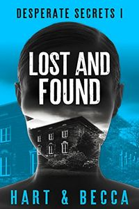 Lost and Found by Sienna Hart and Julia Becca