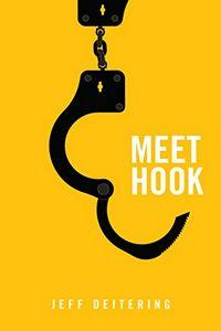 Meet Hook by Jeff Deitering