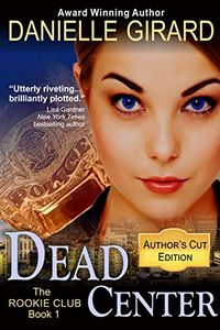Dead Center by Danielle Girard