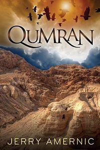 Qumran by Jerry Amernic