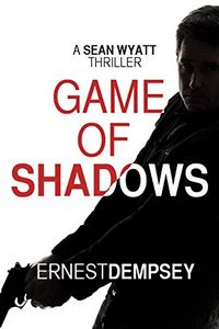 Game of Shadows by Ernest Dempsey