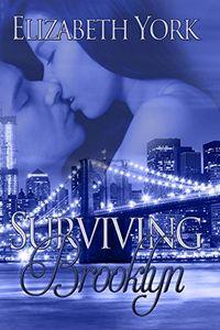 Surviving Brooklyn by Elizabeth York