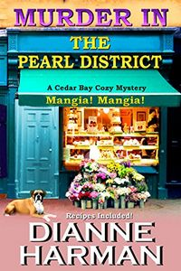 Murder in the Pearl District by Dianne Harman