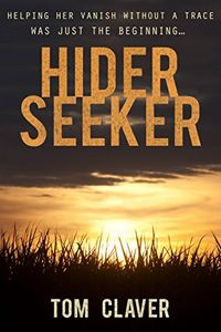 Hider Seeker by Tom Claver