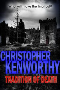 Tradition of Death by Christopher Kenworthy