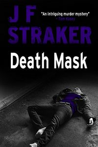 Death Mask by J. F. Straker
