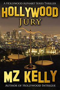 Hollywood Jury by M. Z. Kelly