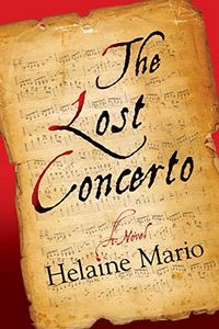 The Lost Concerto by Helaine Mario
