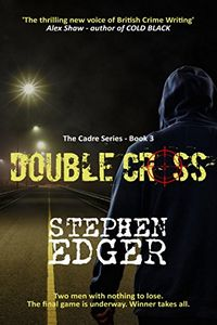 Double Cross by Stephen Edger