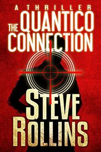 The Quantico Connection by Steve Rollins