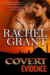 Covert Evidence by Rachel Grant