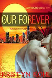 Our Forever by Kristyn Kohl
