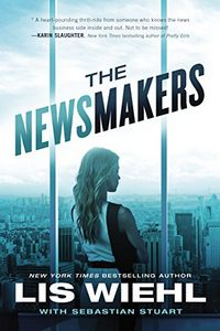 The Newsmakers by Lis Wiehl