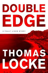Double Edge by Thomas Locke