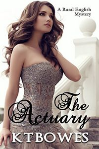 The Actuary by K. T. Bowes
