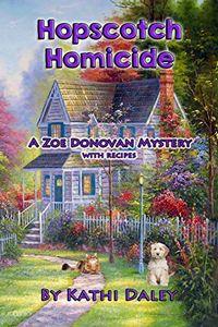 Hopscotch Homicide by Kathi Daley