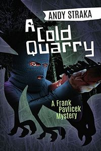 A Cold Quarry by Andy Straka
