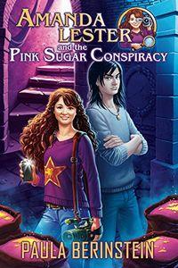 The Pink Sugar Conspiracy by Paula Berinstein