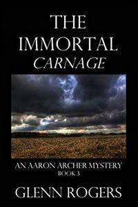 The Immortal by Glenn Rogers