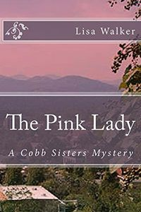 The Pink Lady by Lisa Walker