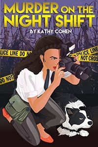 Murder on the Night Shift by Kathy Cohen