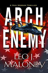 Arch Enemy by Leo J. Maloney