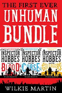 The First Ever Unhuman Bundle by Wilkie Martin