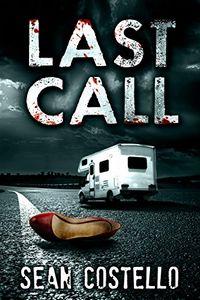 Last Call by Sean Costello
