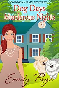Dog Days Murderous Nights by Emily Page