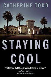 Staying Cool by Catherine Todd