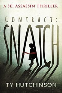 Contract: Snatch by Ty Hutchinson