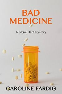 Bad Medicine by Caroline Fardig