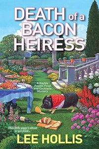 Death of a Bacon Heiress by Lee Hollis