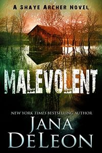 Malevolent by Jana DeLeon