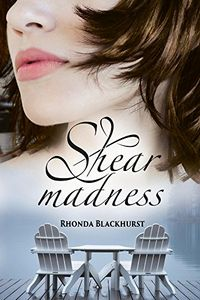 Shear Madness by Rhonda Blackhurst