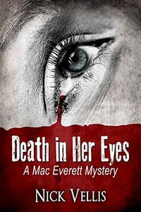 Death in Her Eyes by Nick Vellis