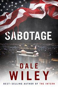 Sabotage by Dale Wiley