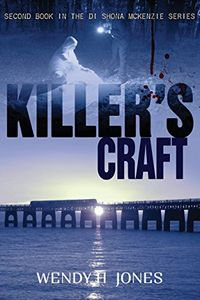 Killer's Craft by Wendy H. Jones