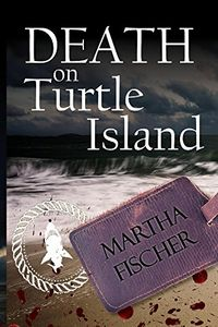 Death On Turtle Island by Martha Fischere