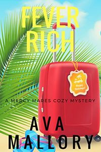 Fever Rich by Ava Mallory