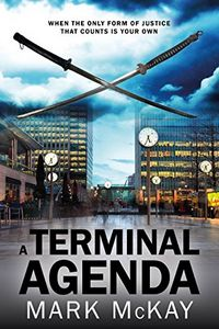 A Terminal Agenda by Mark McKay