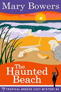 The Haunted Beach by Mary Bowers