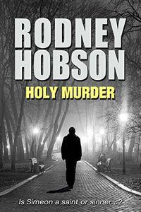 Holy Murder by Rodney Hobson