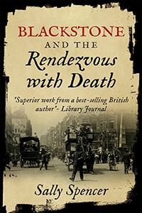 The Rendezvous with Death by Sally Spencer