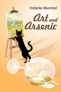Art and Arsenic by Valerie Murmel
