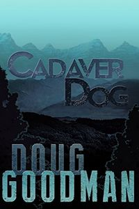 Cadaver Dog by Doug Goodman